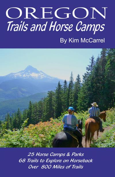 Oregon Trails and Horse Camps